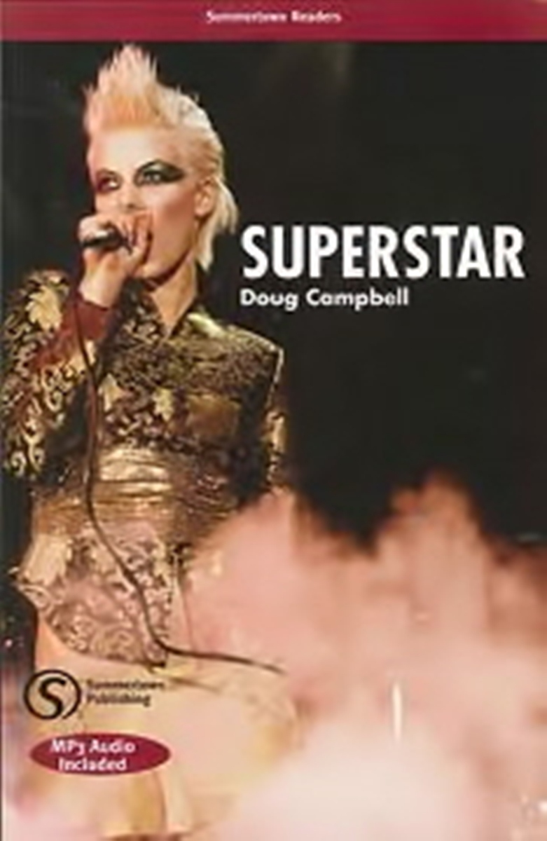 Summertown Readers: Superstar Student's Book [with Audio CD(x1)] NE touchstone teacher s edition 4 with audio cd
