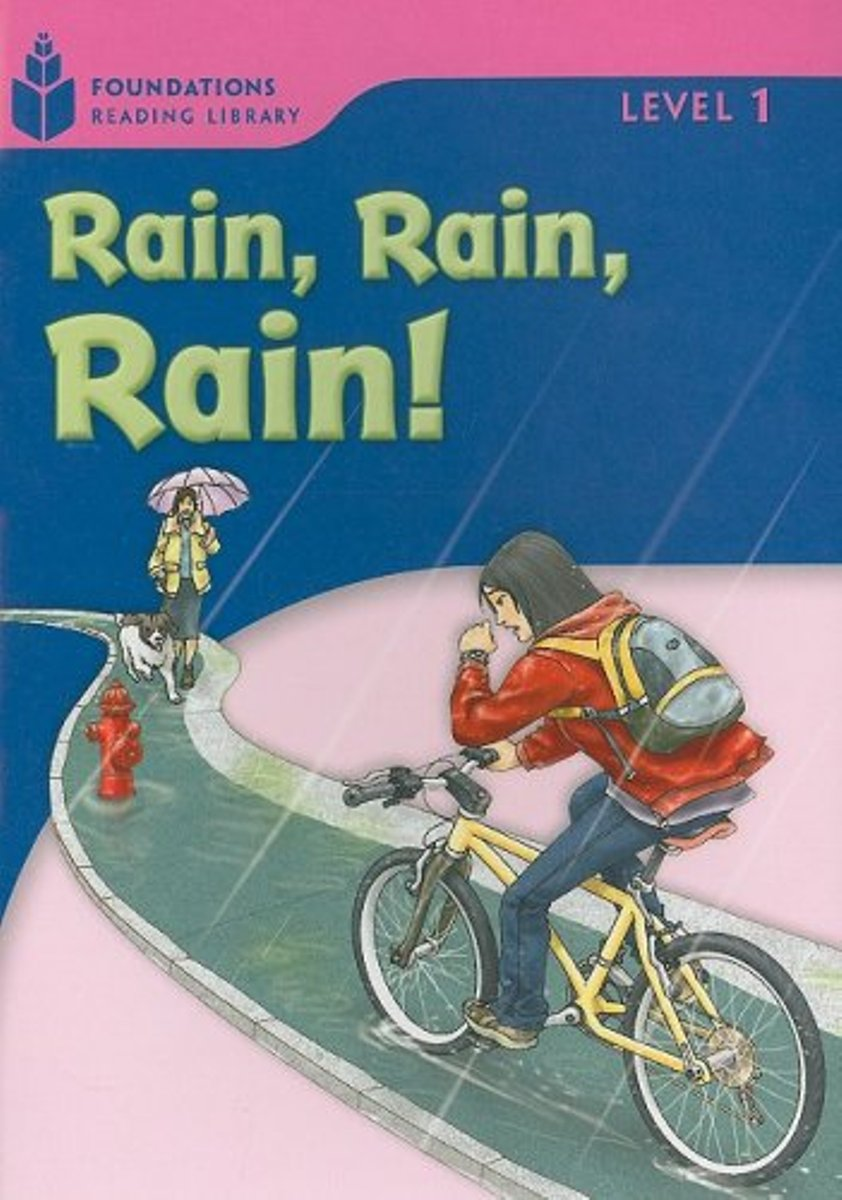 Foundation Readers 1.3: Rain,Rain,Rain rain drops in her heart