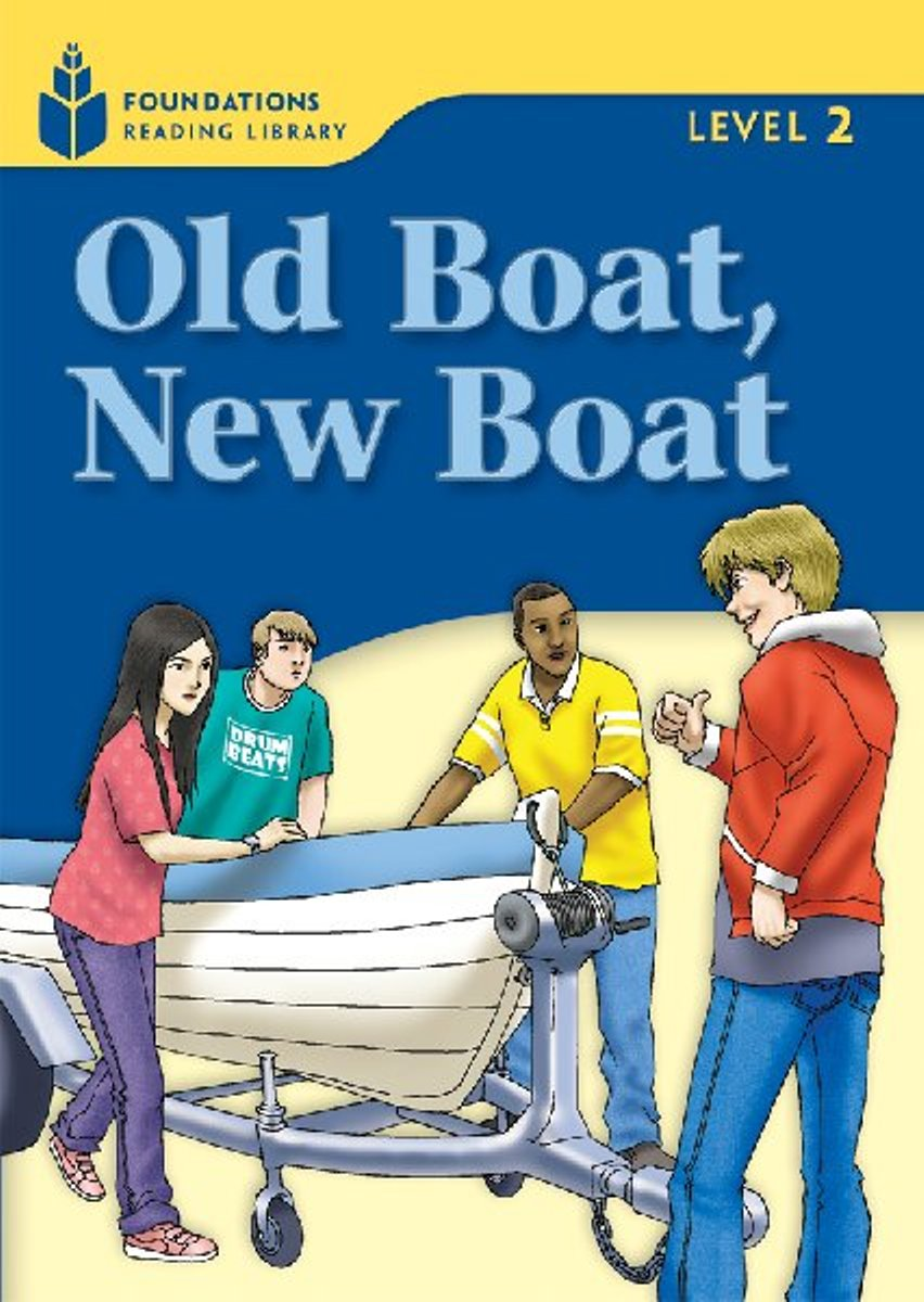 Foundation Readers 2.5: Old Boat,New Boat girl on the boat