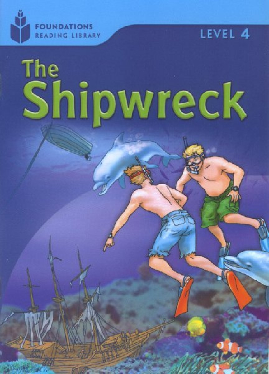 Foundation Readers 4.5: The Shipwreck first law 2 before they are hanged a