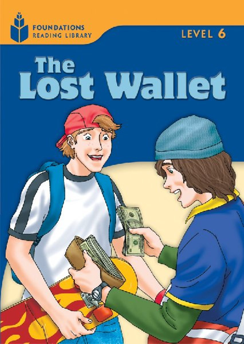 Foundation Readers 6.1: The Lost Wallet family and friends readers 4 the lost world