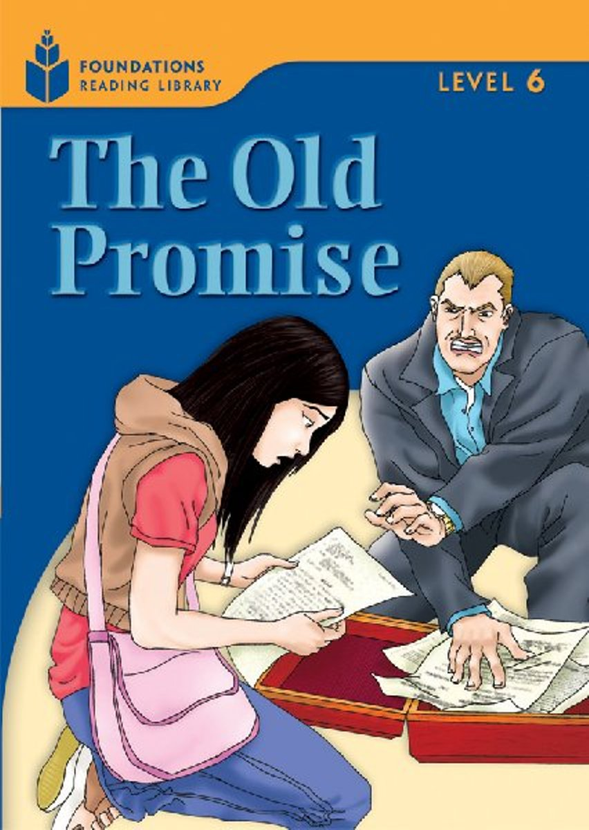 Foundation Readers 6.6: The Old Promise only a promise