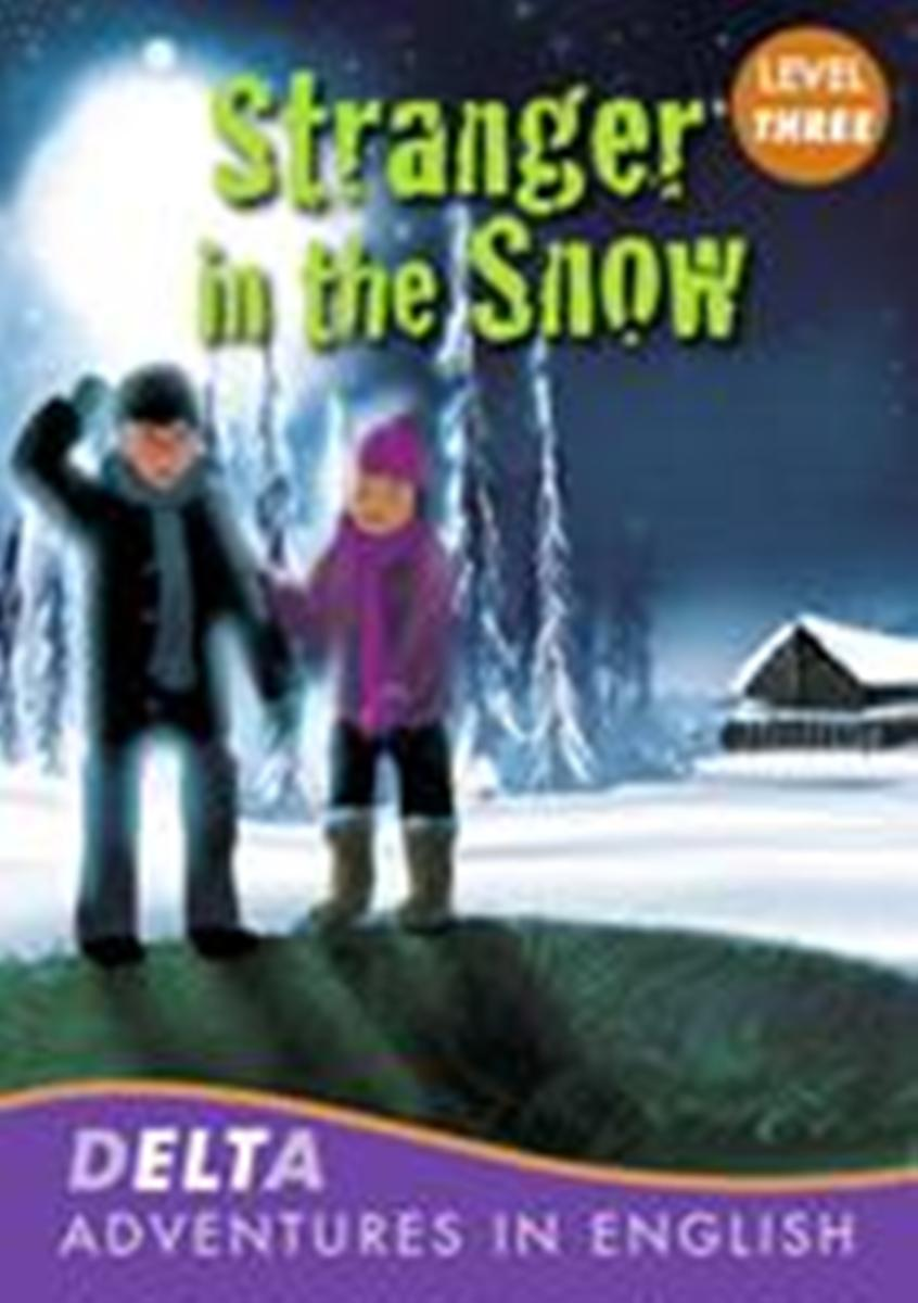 DELTA Adventure Readers 3: Stranger in the Snow [with Audio CD(x1)] driscoll l cambridge english skills real reading 3 with answers