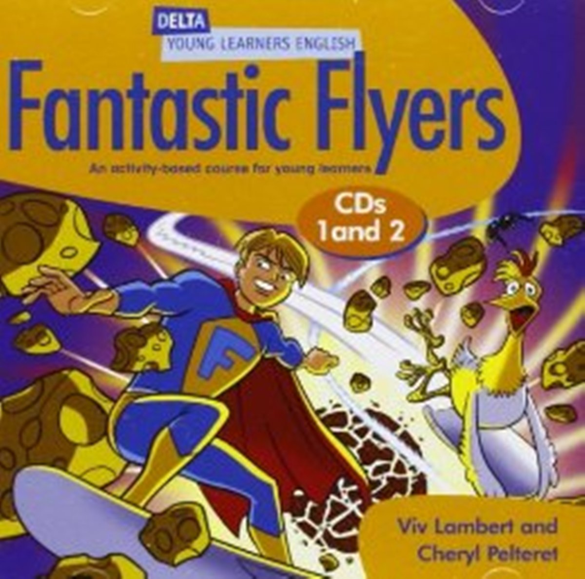 DELTA Fantastic Flyers: Audio CD(x2) storyfun for flyers teacher s book with audio cds 2