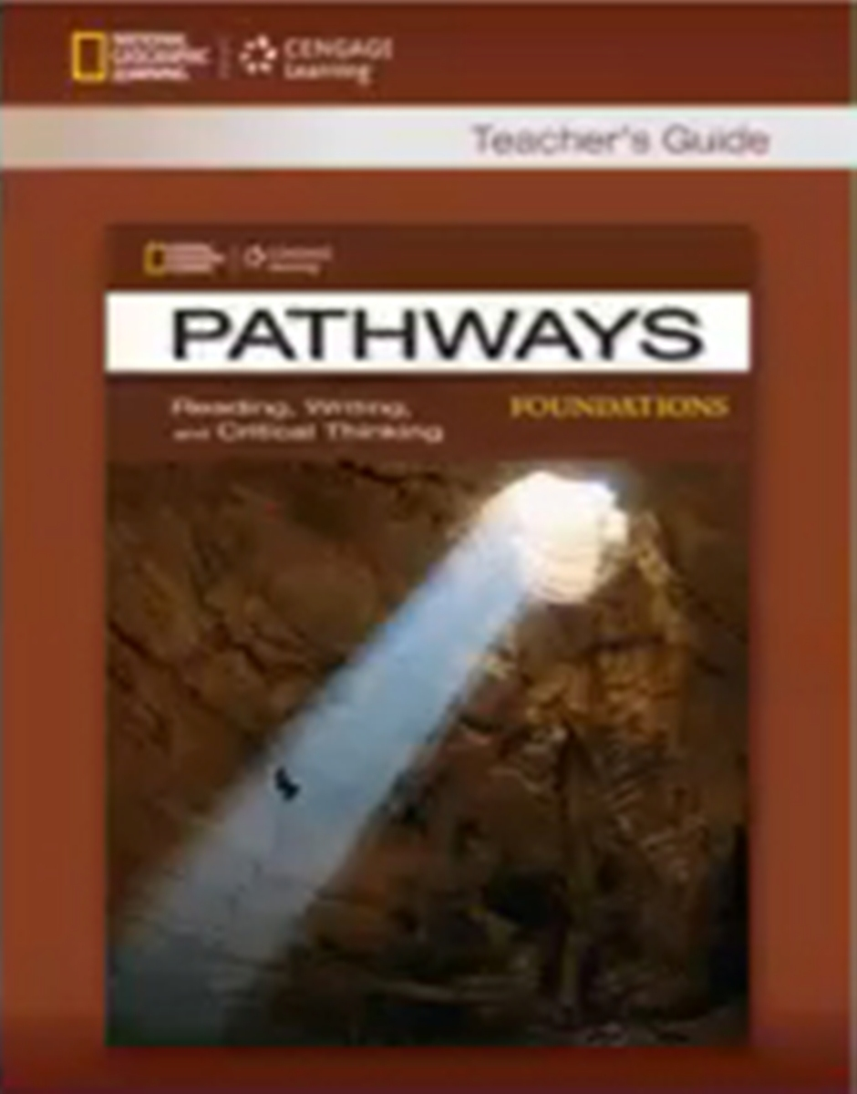 Pathways Reading and Writing Foundation Teacher's Guide academic writing skills 3 teacher s manual