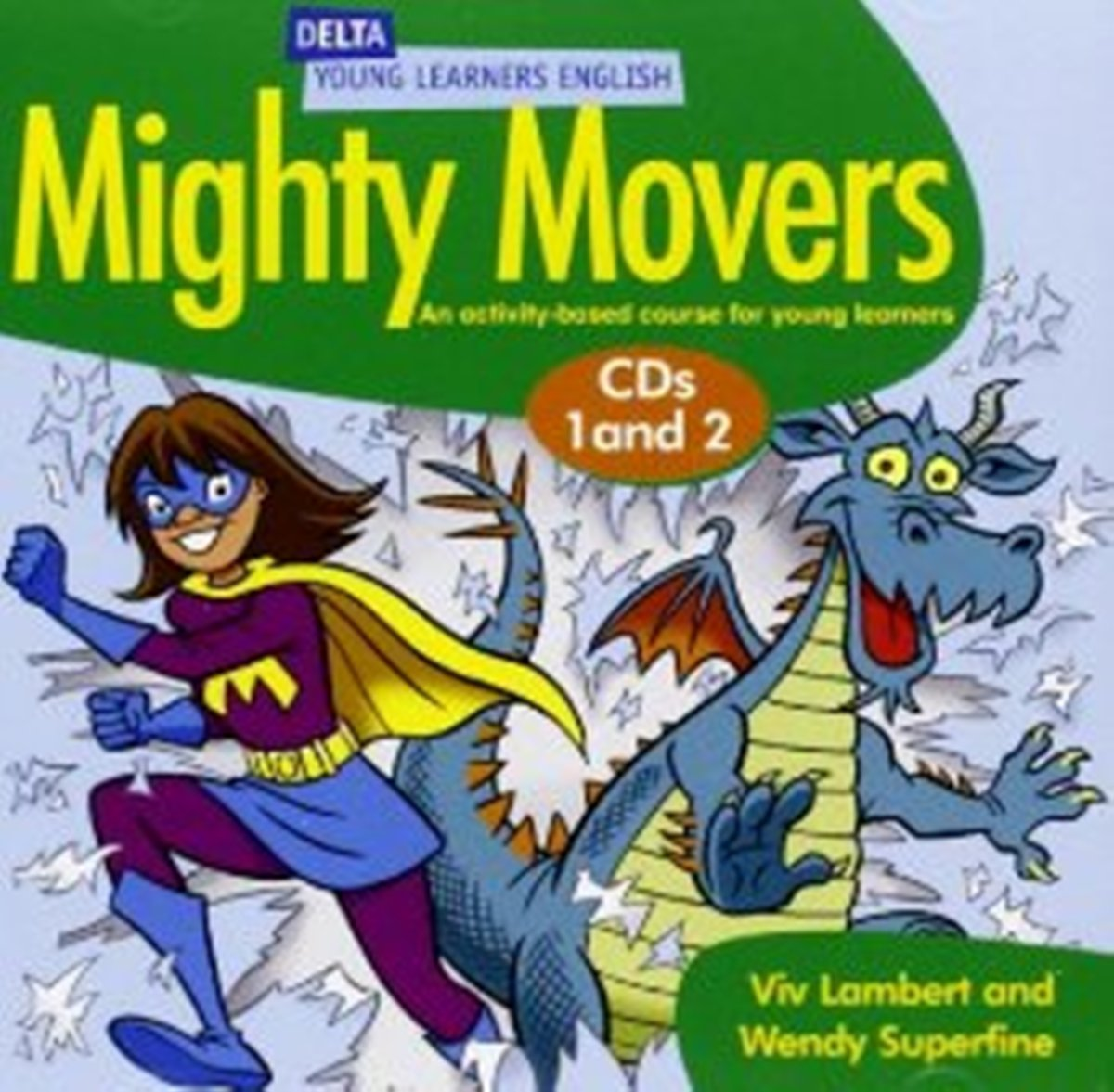 DELTA Mighty Movers: Audio CD(x2) fun for movers student s book with online activities with audio and home fun booklet 4