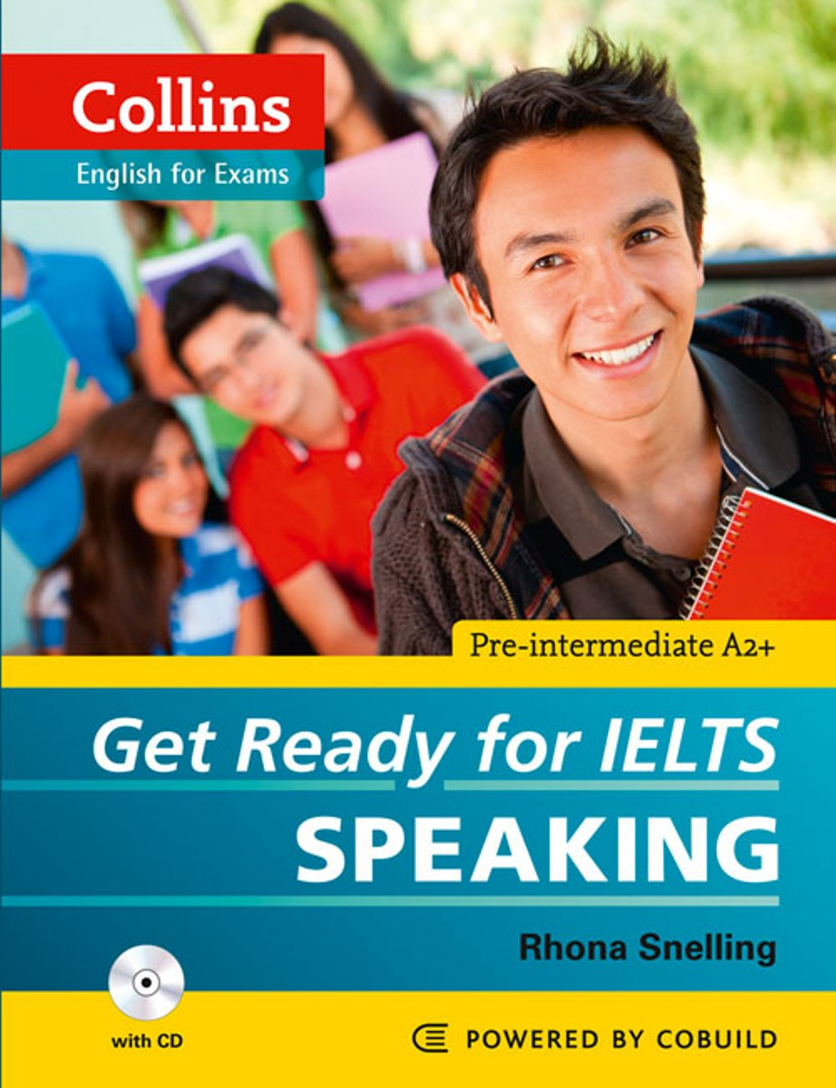 Get Ready for IELTS: Speaking: Pre-Intermediate A2 (+ CD) get ready for ielts workbook pre intermediate to intermediate ielts band 3 5 4 5