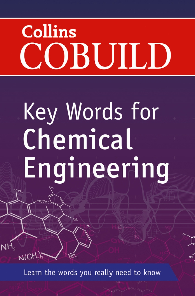 Collins Cobuild Key Words for Chemical Engineering (+ CD) collins essential chinese dictionary