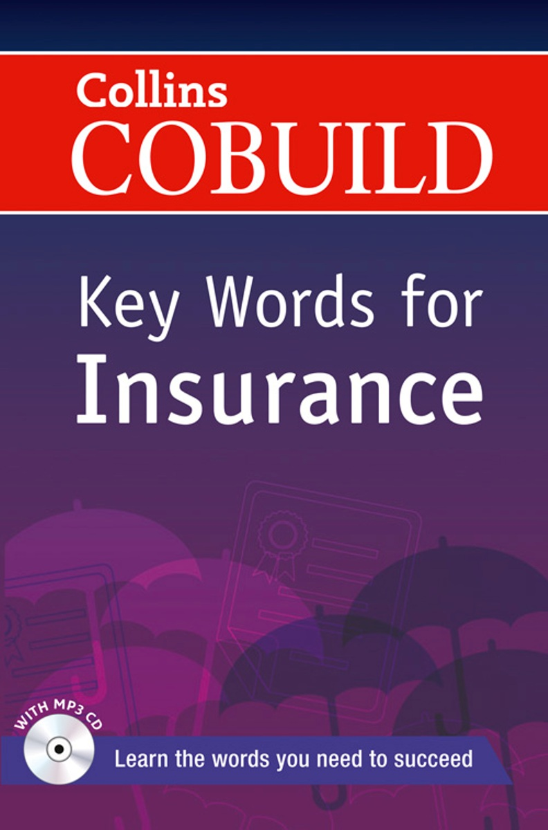 Collins COBUILD Key Words for Insurance [with CD(x1)] collins cobuild key words for mechanical engineering cd