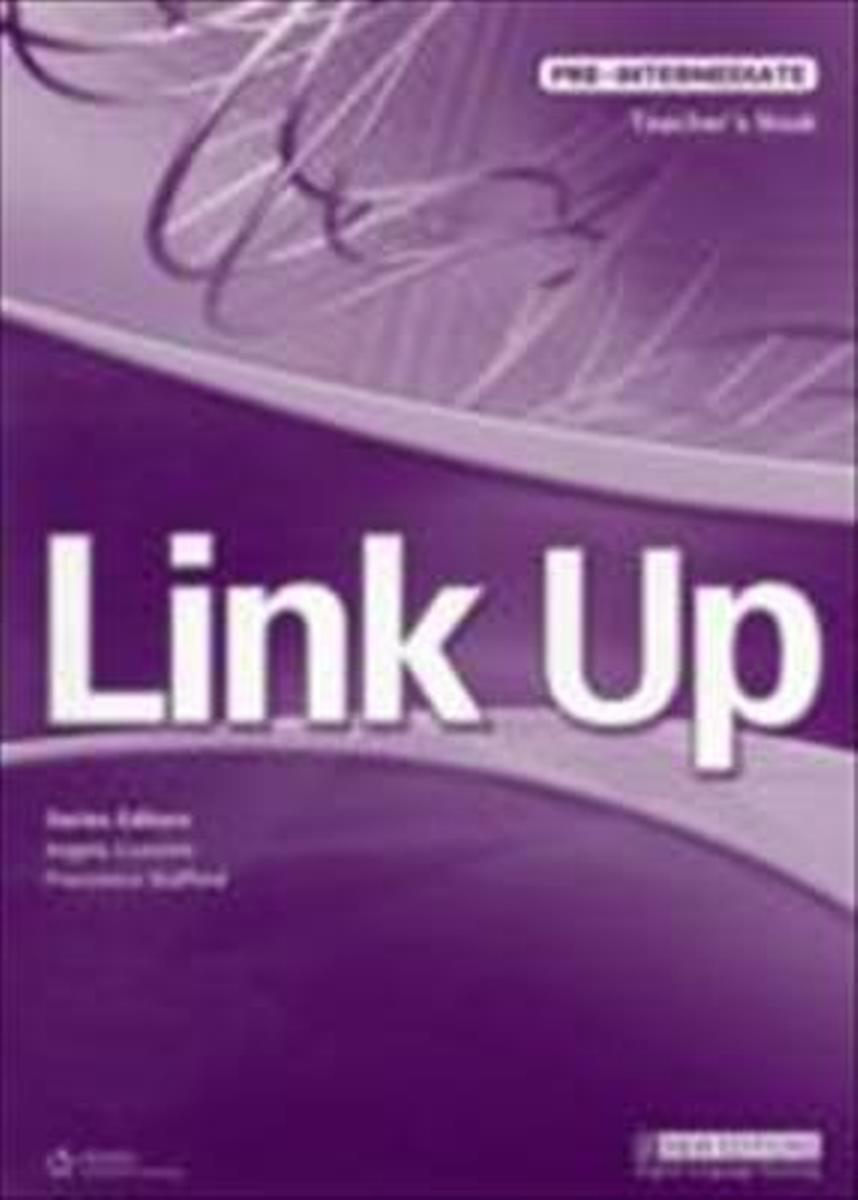 Link Up Pre-Intermediate Teacher's Book ready for fce upper intermediate teacher s book