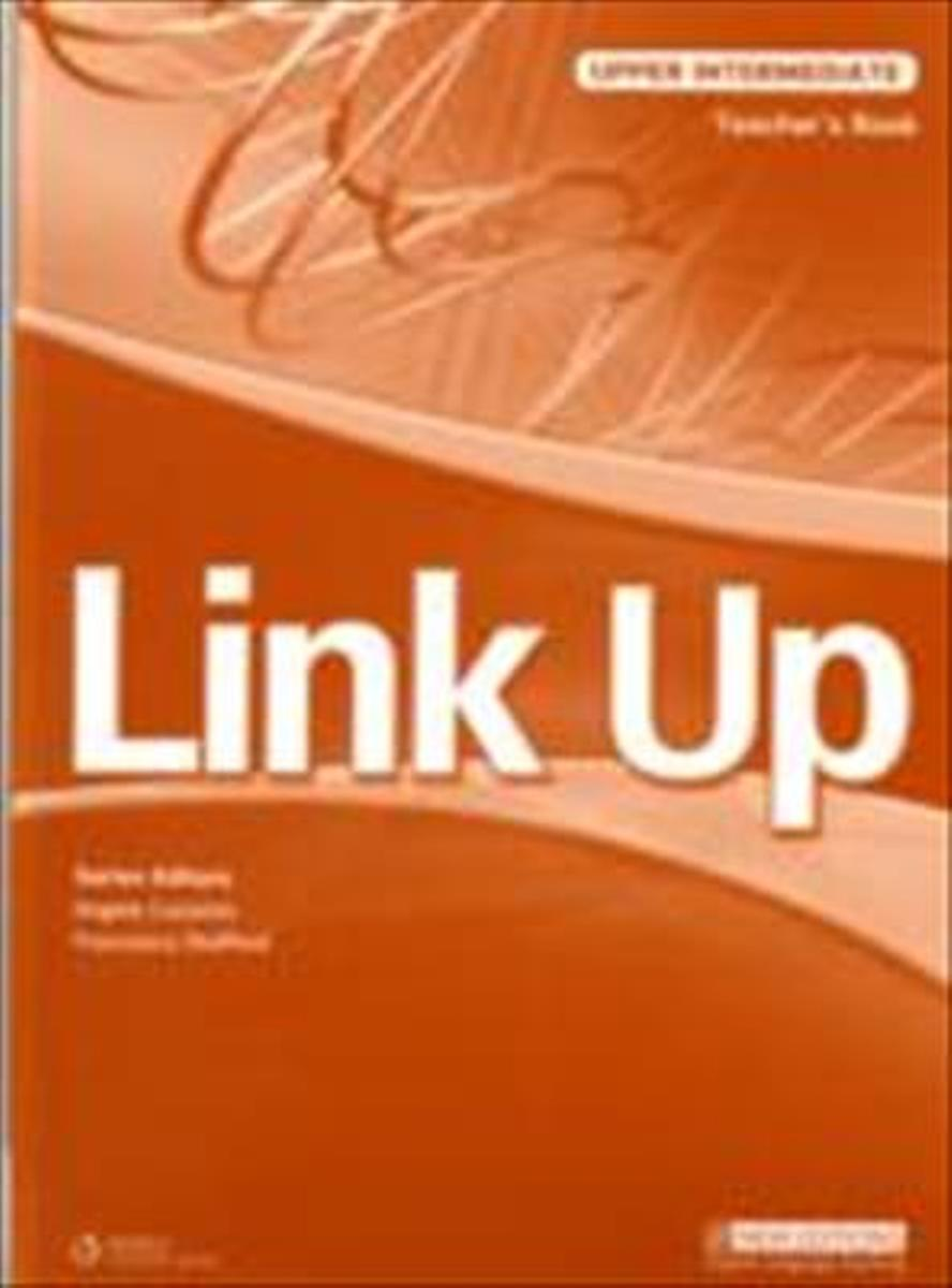 Link Up Upper-Intermediate Teacher's Book mackie g link intermediate wook book