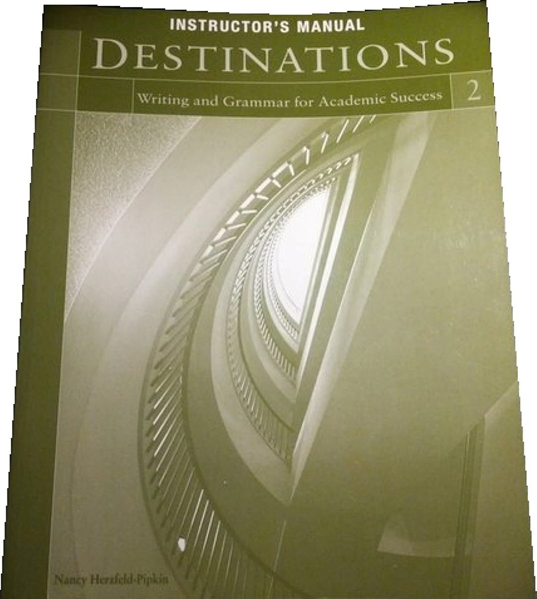 Destinations 2 Instructor's Manual academic writing skills 3 teacher s manual
