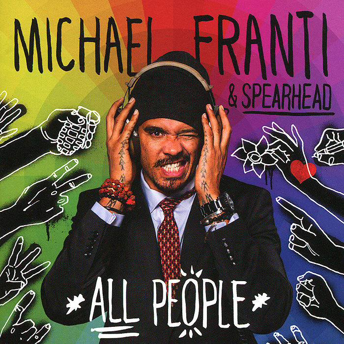 Michael Franti & Spearhead. All People