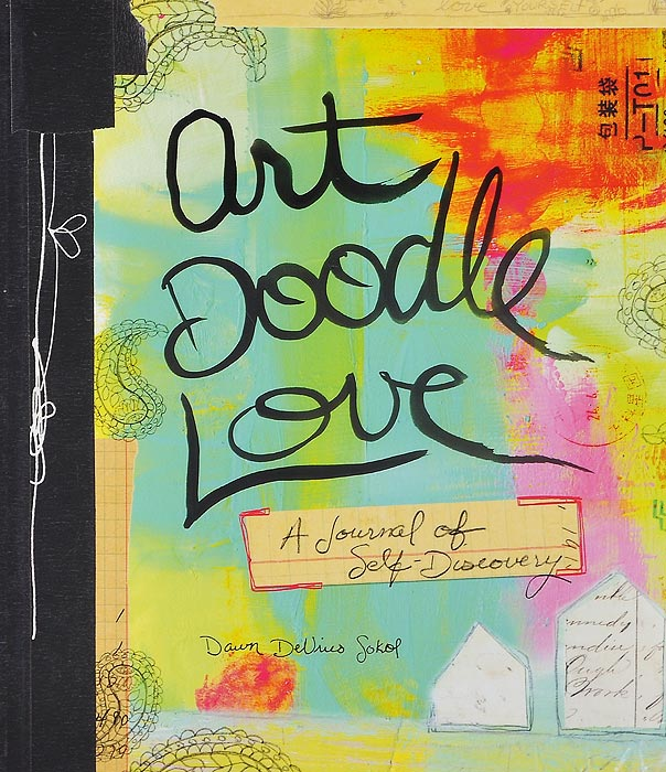 Art Doodle Love: A Journal of Self-Discovery art doodle love a journal of self discovery