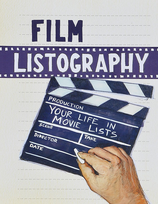 Film Listography: Your Life in Movie Lists scenes from provincial life