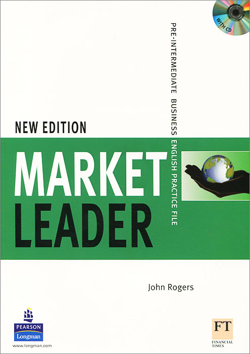 Market Leader: Pre-Intermediate Business English Practice File (+ CD-ROM) market leader pre intermediate practice file аудиокурс cd