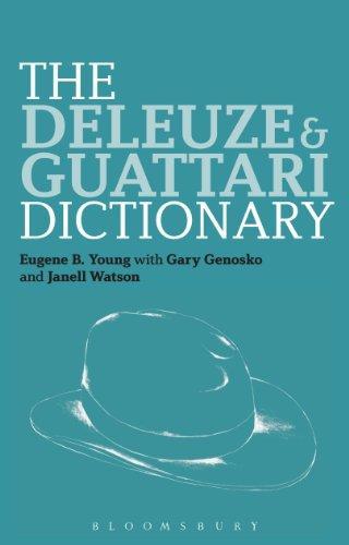 The Deleuze and Guattari Dictionary the deleuze and guattari dictionary