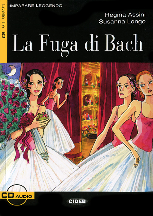 La Fuga di Bach (+ CD) il paradiso e per sempre
