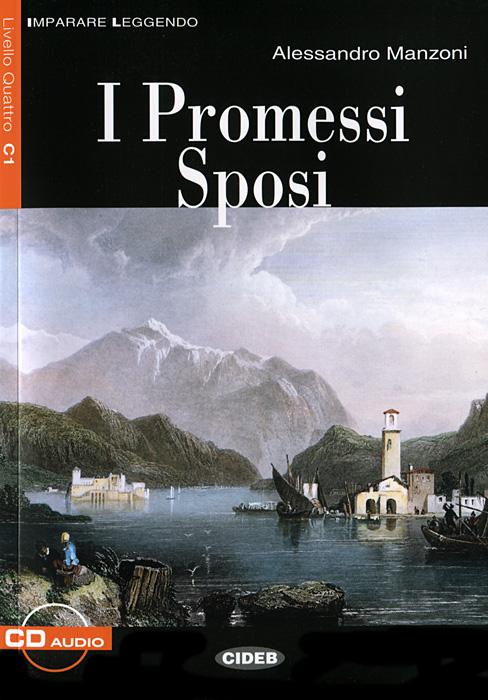 I Promessi Sposi (+ CD) dio luca di bellagamba rosella senti che storia book cd ned