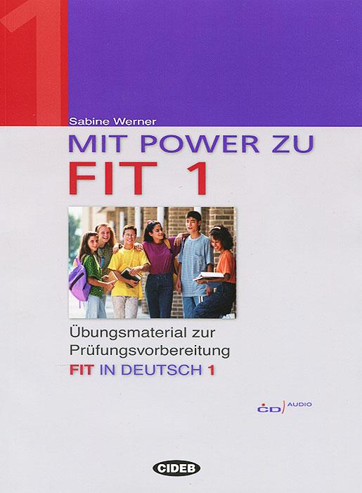 цена на De mit power zu fit in deutsch 1 (+ CD-ROM)