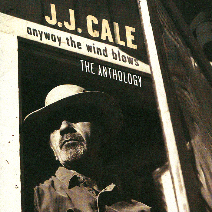 Дж.Дж. Кейл J.J. Cale. Any Way The Wind Blows. The Anthology (2 CD) fair blows the wind