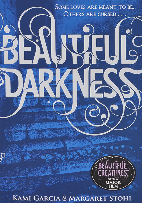 Beautiful Darkness a darkness at sethanon