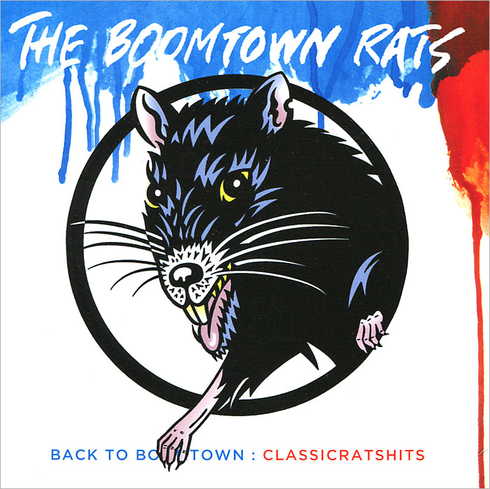The Boomtown Rats The Boomtown Rats. Back To Boomtown. Classic Rats Hits dirty rats