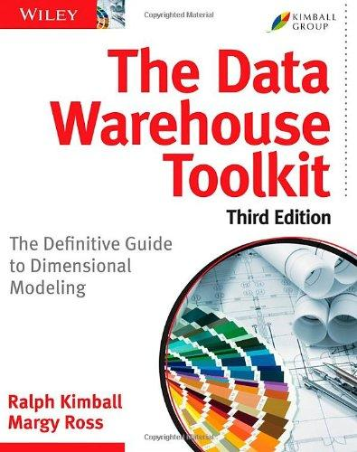 The Data Warehouse Toolkit: The Definitive Guide to Dimensional Modeling tony boobier analytics for insurance the real business of big data