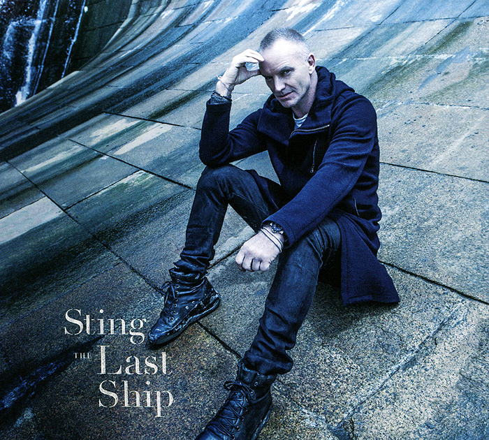 Стинг Sting. The Last Ship стинг sting the best of 25 years 2 cd