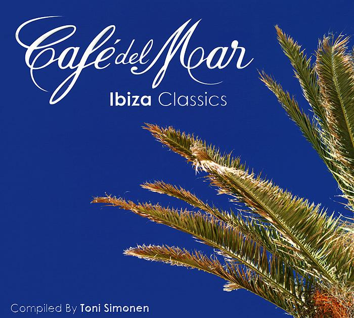 Тони Симонен Cafe Del Mar. Ibiza Classics mar abierta