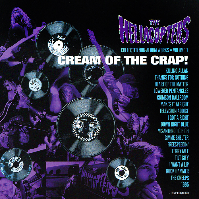 Hellacopters Hellacopters. Cream Of The Crap! market day