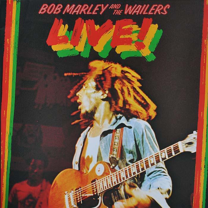 Боб Марли,The Wailers Bob Marley And The Wailers. Live! (LP) bob marley bob marley the wailers rastaman vibration 180 gr