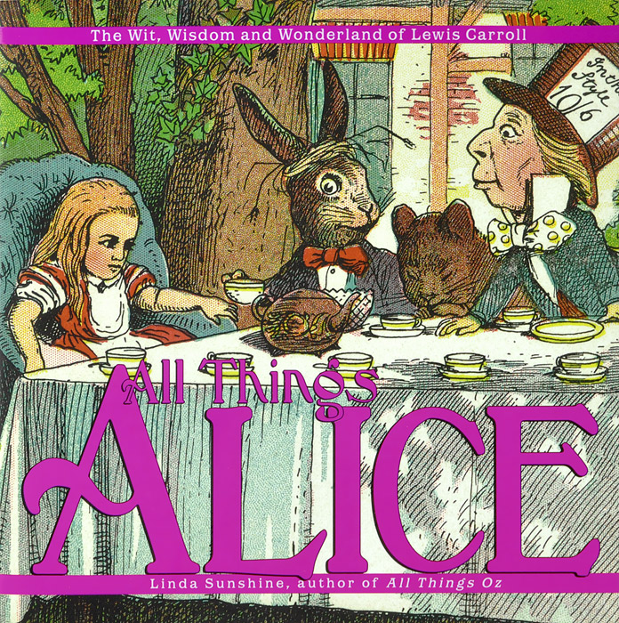 All Things Alice: The Wit, Wisdom,and Wonderland of Lewis Carroll c s lewis the horse and his boy