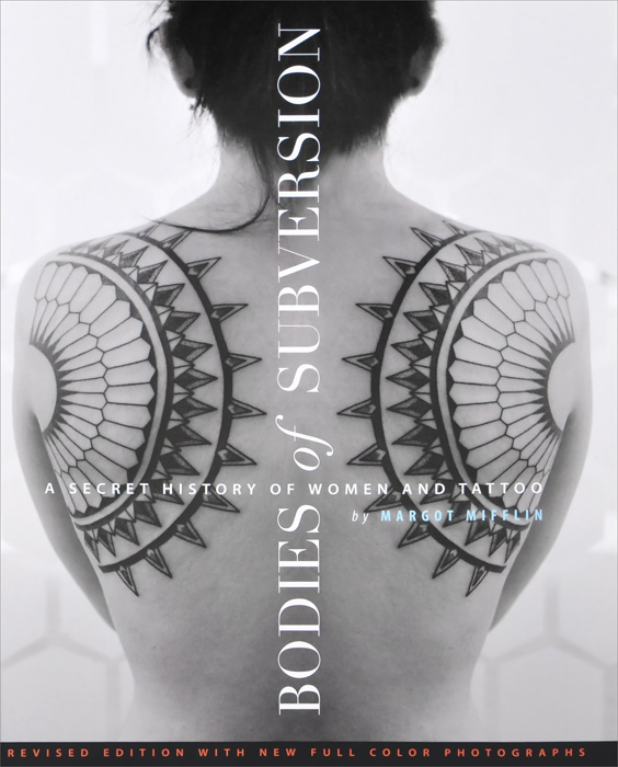 Bodies of Subversion: A Secret History of Women And Tattoo samuel richardson clarissa or the history of a young lady vol 8