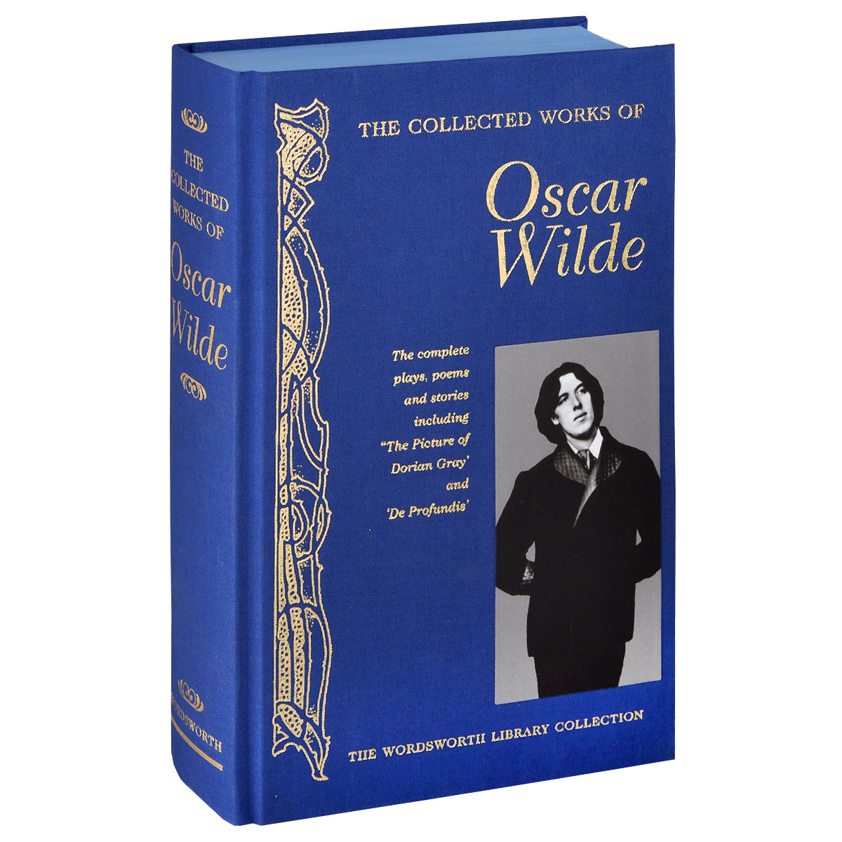 The Collected Works of Oscar Wilde the best of oscar wilde selected plays and writings