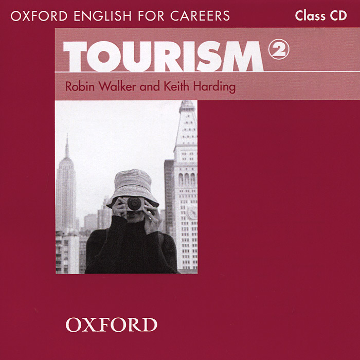 Oxford English for Careers: Tourism 2 (аудиокнига CD) oxford english for careers tourism 3 аудиокурс на 2 cd