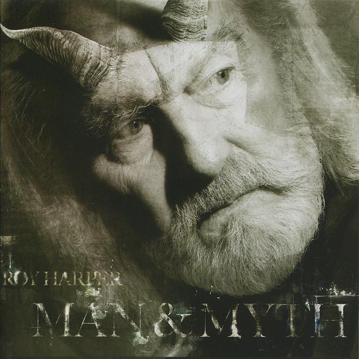 Рой Харпер Roy Harper. Man & Myth myth