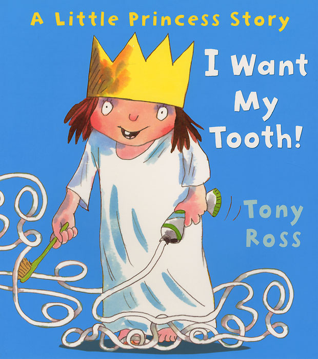 I Want My Tooth! little princess