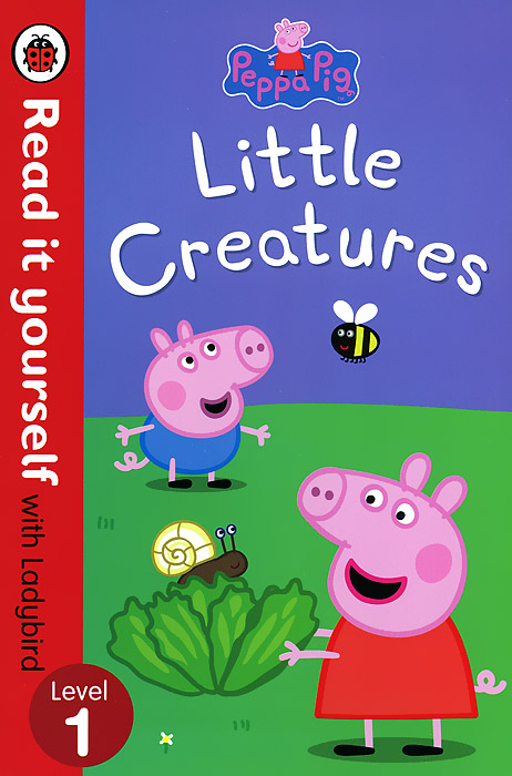 Peppa Pig: Little Creatures: Level 1 peppa pig little creatures level 1