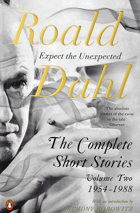 The Complete Short Stories roald dahl the complete short stories volume 1 1944 1953