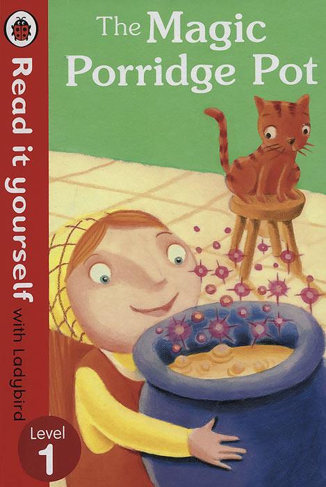 The Magic Porridge Pot: Level 1 the magic pot