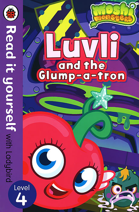 Moshi Monsters: Luvli and the Glump-a-Tron: Level 4