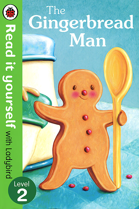 The Gingerbread Man: Level 2 rollason j barack obama the story of one man s journey to the white house level 2 сd
