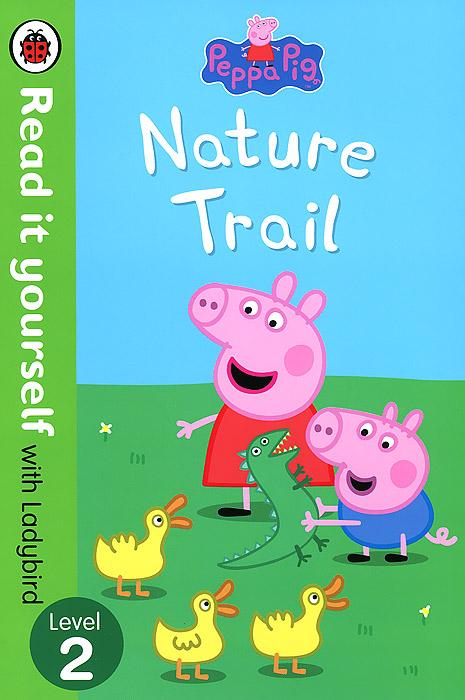 Peppa Pig: Nature Trail: Level 2 peppa pig camping trip level 2