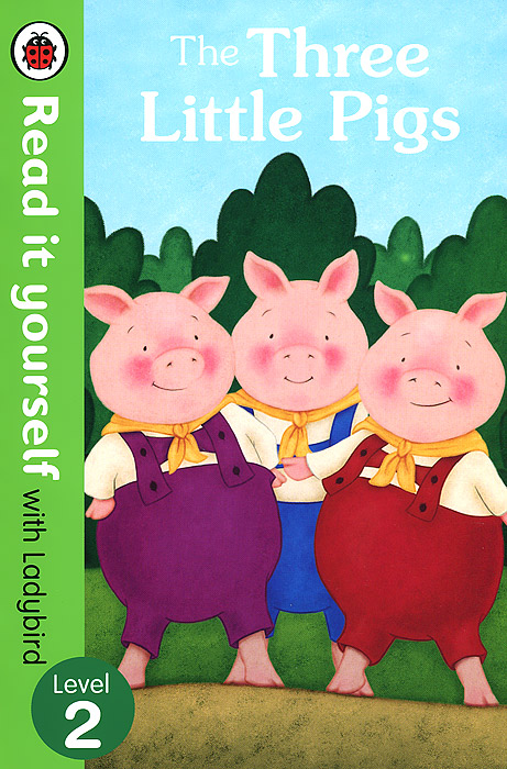 The Three Little Pigs: Level 2 the big bad wolf