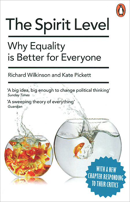 The Spirit Level: Why Equality Is Better for Everyon