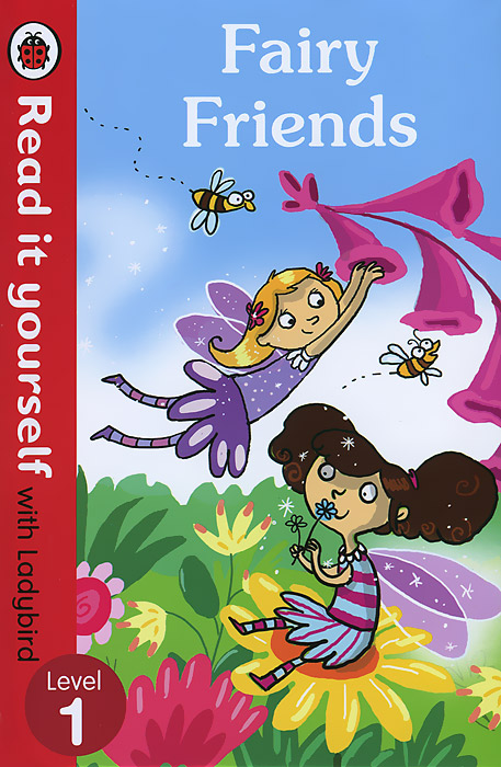 Fairy Friends: Level 1 ready to read
