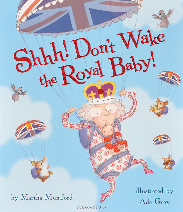 Shhh! Don't Wake the Royal Baby! a new lease of death