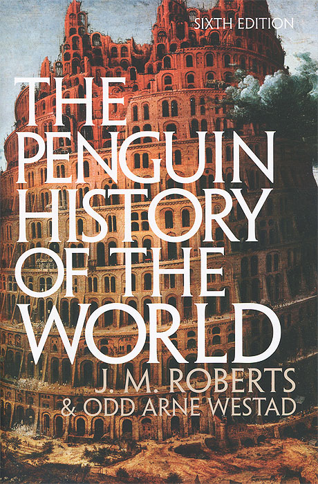 The Penguin History of the World the new penguin atlas of recent history