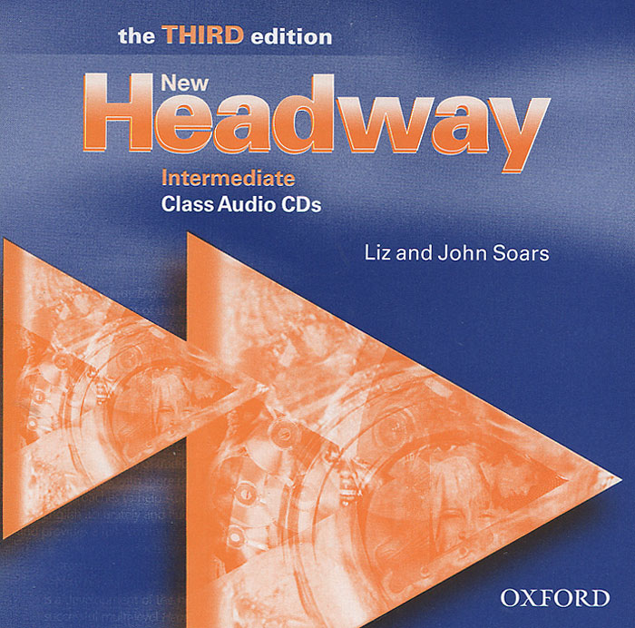 New Headway: Intermediate (аудиокурс на 2 CD) soars l new headway intermediate teachers book cd rom fourth edition